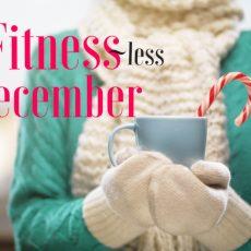 Fitness in December